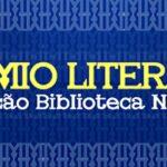 Inscrições abertas para o Prêmio Literário da Biblioteca Nacional