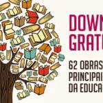 62 obras sobre os principais pensadores da educação para download